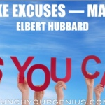 9 Effective Ways To Bust Through Excuses!