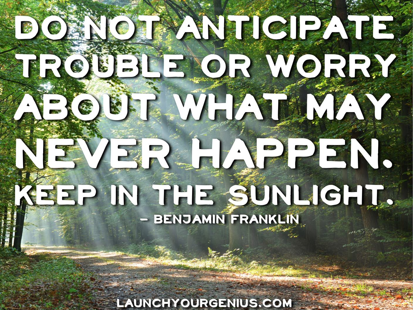 do-not-anticipate-worry